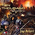 The Ten Thousand: Portal Wars II   Jay Allan