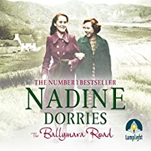 The Ballymara Road (       UNABRIDGED) by Nadine Dorries Narrated by Emma Gregory
