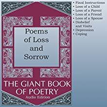 Poems of Loss and Sorrow Audiobook by William Roetzheim - editor Narrated by Audessa Siccarbi, Courtney J McMillon, Heather Rupy, Joel Castellaw, John Aviles, Kris Griffen, Marti Krane
