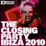"Defected presents The Closing Party: Ibiza 2010von ""Various artists"""