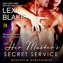On Her Master's Secret Service: Masters and Mercenaries, Book 4 (       UNABRIDGED) by Lexi Blake Narrated by Ryan West