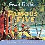 Famous Five: Five Go Off In A Caravan: Book 5   Enid Blyton