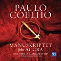Manuskriptet från Accra [Manuscript Found in Accra] (       UNABRIDGED) by Paulo Coelho Narrated by Magnus Roosmann