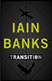 Transition Iain Banks