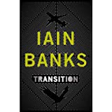 Transitionby Iain Banks