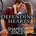 Defending Hearts: Boys of Fall Series #2 (       UNABRIDGED) by Shannon Stacey Narrated by Chandra Skyye
