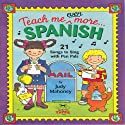 Teach Me Even More Spanish (       UNABRIDGED) by Judy R Mahoney Narrated by Lena Mayoral