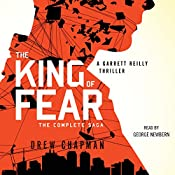 The King of Fear: A Garrett Reilly Thriller, Book 2 | Drew Chapman
