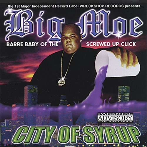 City Of Syrup [Explicit] (Big Moe compare prices)