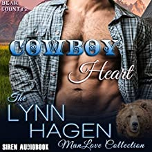 Cowboy Heart: Bear County Series, Book 2 Audiobook by Lynn Hagen Narrated by Stone Canon