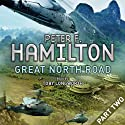 Great North Road - Part Two (       UNABRIDGED) by Peter F. Hamilton Narrated by Toby Longworth