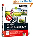 MAGIX Video deluxe 2015: Das Buch zur...