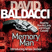 Memory Man (       UNABRIDGED) by David Baldacci Narrated by Ron McLarty, Orlagh Cassidy