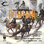 Deliverer: Foreigner Sequence 3, Book 3 (       UNABRIDGED) by C. J. Cherryh Narrated by Daniel May