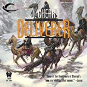 Deliverer: Foreigner Sequence 3, Book 3 | [C. J. Cherryh]