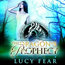 The Dragon's Prophecy: The Dragon's Throne, Book 2 Audiobook by Lucy Fear Narrated by Charlie Boswell