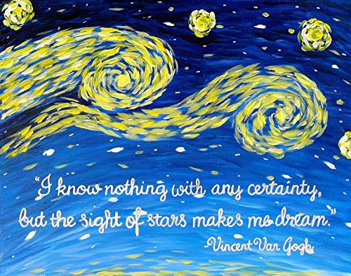Van Gogh Quote Print 8x10 Starry Night Art Print I Know Nothing with Any Certainty (Van Gogh Painted With Words compare prices)