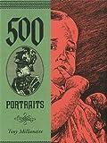 500 Portraits (1606994735) by Millionaire, Tony