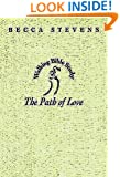 The Path of Love: Walking Bible Study (Walking Bible Studies)