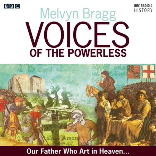 Voices of the Powerless: Our Father, Who Art in Heaven: Chelmsford Cathedral, the Reformation and the Counter-Reformation...