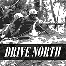 Drive North: U.S. Marines at the Punchbowl Audiobook by Col. Allan R. Millett Narrated by Felbrigg Napoleon Herriot
