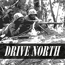 Drive North: U.S. Marines at the Punchbowl | Livre audio Auteur(s) : Col. Allan R. Millett Narrateur(s) : Felbrigg Napoleon Herriot