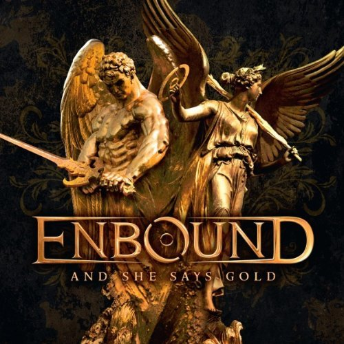 And She Says Gold by Enbound (2014-01-09)