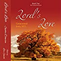 Lord's Love: Cottonwood Series, Book 2 Audiobook by Sophie Dawson Narrated by Lori J. Smith