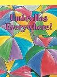 Umbrellas Everywhere