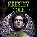Dark Skye: Immortals After Dark, Book 15 (       UNABRIDGED) by Kresley Cole Narrated by Robert Petkoff