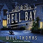 Hell Bay: Barker & Llewelyn, Book 8   Will Thomas