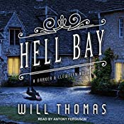 Hell Bay: Barker & Llewelyn, Book 8 | Will Thomas