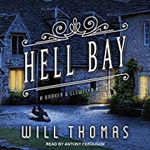 Hell Bay: Barker & Llewelyn, Book 8 Audiobook by Will Thomas Narrated by Antony Ferguson