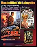 Film Noir, Femmes Fatales and Crime Movie Vintage Posters from Day One. Book 2 noir 