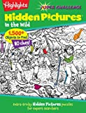 img - for Highlights  Super Challenge Hidden Pictures  In the Wild book / textbook / text book