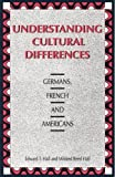 img - for Understanding Cultural Differences: Germans, French and Americans by Edward T. Hall (2000-07-27) book / textbook / text book