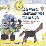Ich werd Rentner wie mein Opa. Kinder über Sünden, Wein und Haarausfall. Kindermund bei Subito. title=