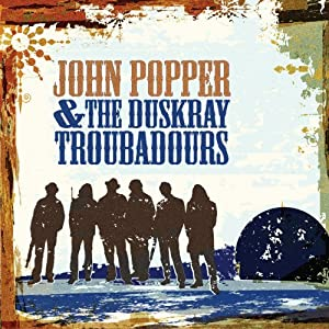 John Popper & the Duskray Troubadors