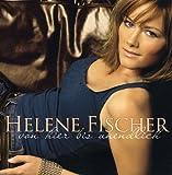 Songtexte von Helene Fischer - Von hier bis unendlich