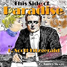 This Side of Paradise Audiobook by F. Scott Fitzgerald Narrated by C. James Moore
