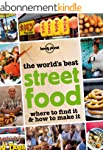 The World's Best Street Food: Where t...