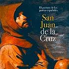 San Juan de la Cruz: El patrono de los poetas españoles [Saint John of the Cross: The Patron of Spanish Poets] Audiobook by  Online Studio Productions Narrated by  uncredited