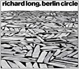 img - for Richard Long: Berlin Circle book / textbook / text book