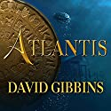 Atlantis: Jack Howard Series, Book 1 (       UNABRIDGED) by David Gibbins Narrated by James Langton