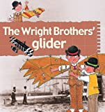 img - for The Wright Brothers' Glider (Stories of Great People) book / textbook / text book