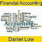 Financial Accounting Hörbuch von Daniel Low Gesprochen von: Daniel Low