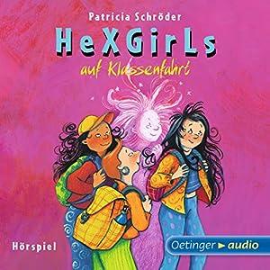 Auf Klassenfahrt (Hexgirls 2) Hörspiel