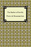 The Barber of Seville (1420942581) by Beaumarchais, Pierre de