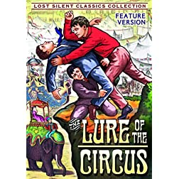Lure of the Circus (Silent)