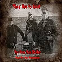 They Use to Exist (       UNABRIDGED) by Drac Von Stoller Narrated by Dan Absalonson